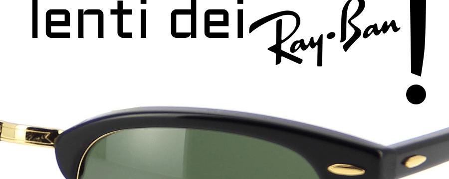 Come si cambiano le lenti dei Ray-Ban